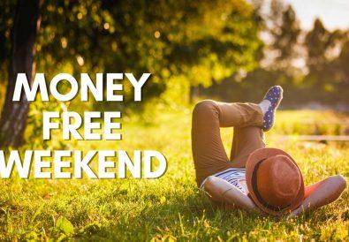 money free weekend