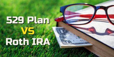529 Plan vs. Roth IRA