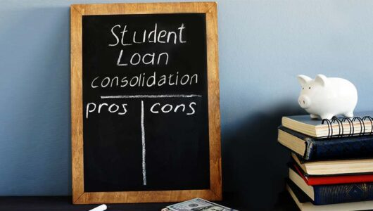 Pros and Cons of Student Loan Consolidation to Help you Decide Better